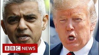 President Trump calls Sadiq Khan 'stone cold loser' - BBC News
