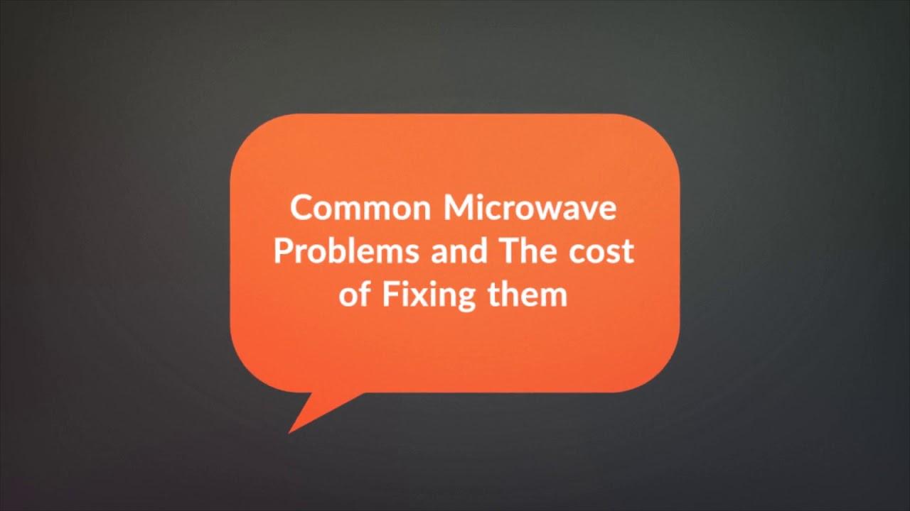 The Cost of Microwave Repair - LEA Appliance Repair