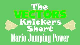(Animacja) Vector's Knickers Short - Mario Jumping Power