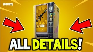 Fortnite - NEW Vending Machine - ON HOW IT WILL WORK + GAMEPLAY?! Fortnite Battle Royale