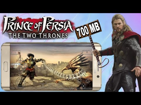 (700mb), Prince Of Persia The Two Thrones Highly Compressed Download On Android Ppsspp