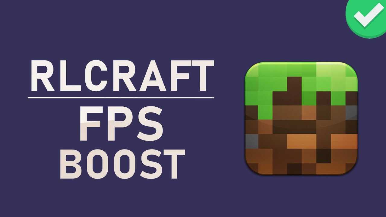 Rlcraft How To Boost Fps Increase Performance On Pc Youtube