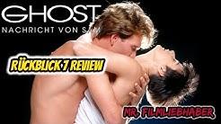 Ghost – Nachricht von Sam (1990) - Rückblick / Review Deutsch (Dokumentation)