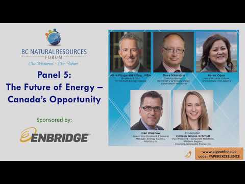 #BCNRF19: Panel 5 - The Future Of Energy – Canada's Opportunity