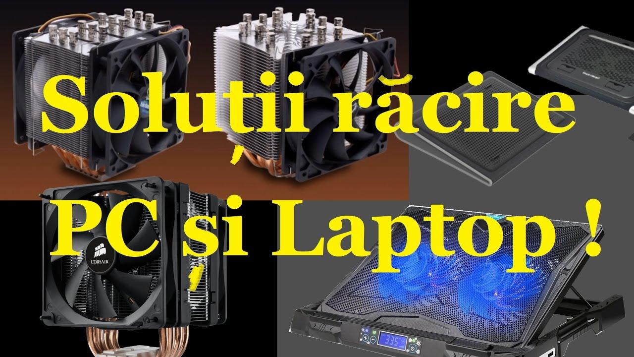 Solutii racire PC si Laptop-Mai rece,mai eficient !!!