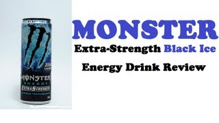 Energy Drink Review #79 - Monster Extra-strength Black Ice
