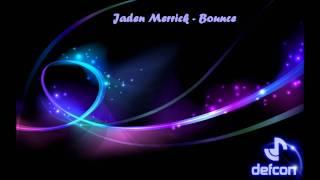Jaden Merrick - Bounce