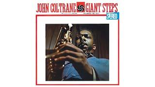 John Coltrane - Giant Steps (2020 Remaster) [Full Album]