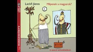Lackfi János: Milyenek a magyarok - hangoskönyv