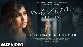 Tulsi Kumar: Naam Reprise (Sad Version) | Romantic Song 2020