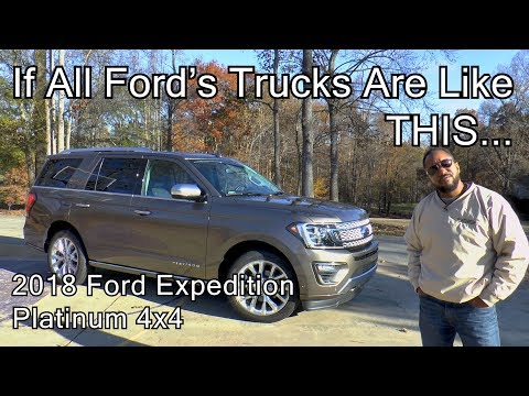 2018 Ford Expedition Platinum 4x4 Review - If All Ford's Trucks Are Like THIS...