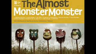 Get Through - The Almost Lyrics: MONSTER MONSTER
