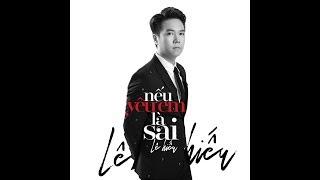Nếu Yêu Em Là Sai | Single Official Teaser| Lê Hiếu