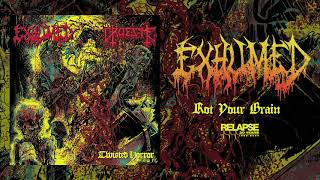 EXHUMED - Rot Your Brain (Official Audio)