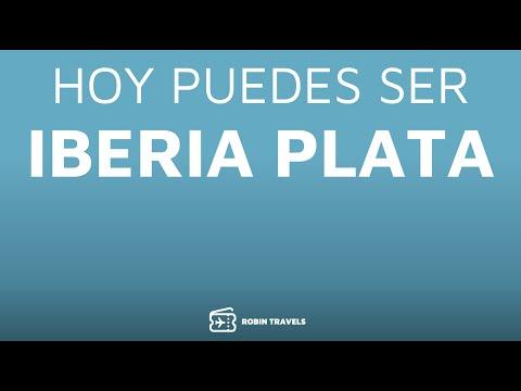 HOY PUEDES SER IBERIA PLATA | BECOME IBERIA PLATA TODAY