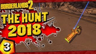 Borderlands 2 | The Hunt 2018 Funny Moments And Drops | Day #3