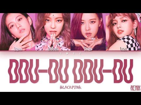 BLACKPINK (블랙핑크) - Ddu-Du Ddu-Du (뚜두뚜두) (Remix) (Han Rom Eng) Color Coded Lyrics/한국어 가사