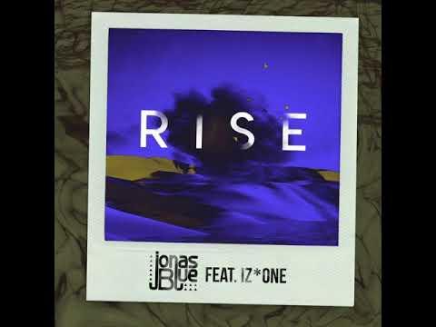 (아이즈원버전,IZ*ONE)Jonas Blue(조나스블루) - Rise (ft IZ*ONE 아이즈원 ) 1hour (1시간)
