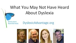 Dyslexic Advantage - What You May Not Have Heard About Dyslexia