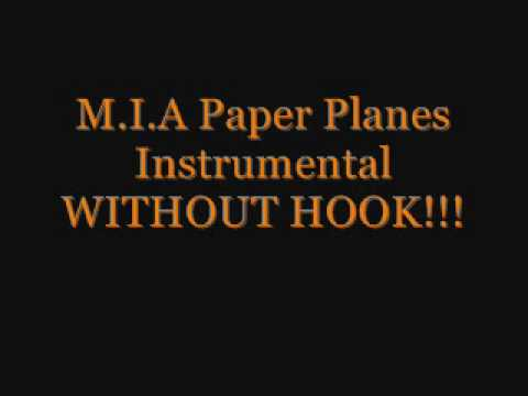 M.I.A Paper Planes Instrumental without hook!!!!!.