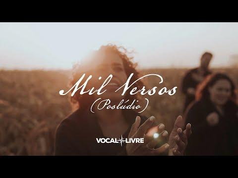 Vocal Livre – Mil Versos | Poslúdio
