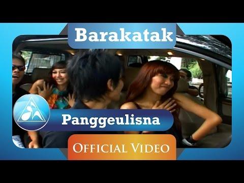 Barakatak - Panggeulisna (Official Video Clip)