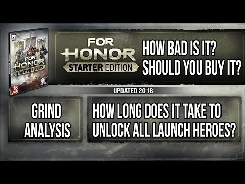 How bad is For Honor Starter Edition? How long does it take to unlock heroes?