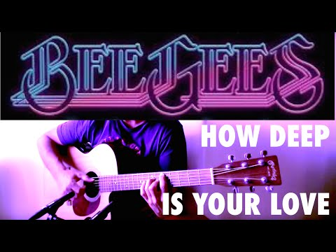 how to play how deep is your love bee gees