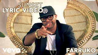 Farruko - Sunset ft. Shaggy, Nicky Jam (Official Lyric Video)