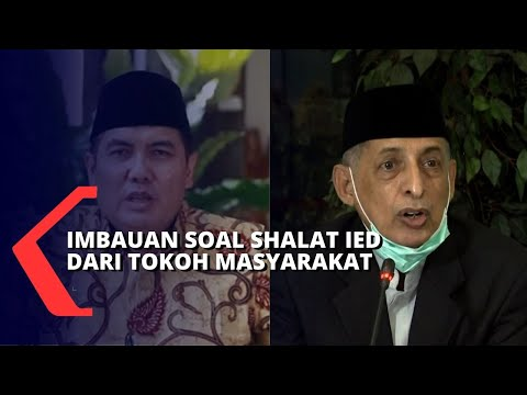 Soal Takbir Dan Shalat Idul Fitri, Ini Pesan Dari Berbagai Tokoh Masyarakat!