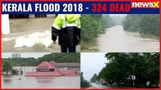 Kerala ravaged by heavy floods, 324 deads in the worst flooding in 100 years