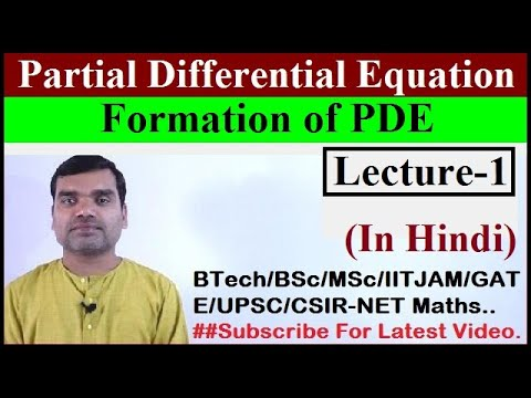 Partial Differential Equation - Formation  of PDE in Hindi