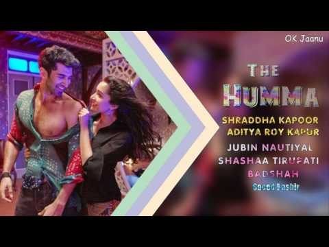 The Humma (Audio Full Song) Shraddha Kapoor & Aditya Roy Kapur Ok Jaanu 2016