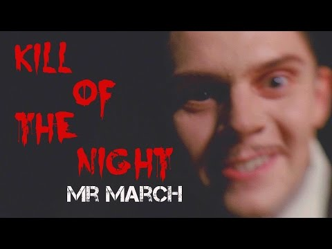 American Horror Story : Hotel - Mr March ~ Kill Of The Night