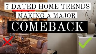 DATED HOME TRENDS MAKING A MAJOR COMEBACK | HOME TRENDS 2022 | DESIGN MISTAKES & EASY FIXES