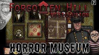 Forgotten Hill Disillusion - Horror Museum