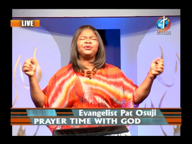 Prayer Time With God with Evangelist Pat Osuji 01-20-2017