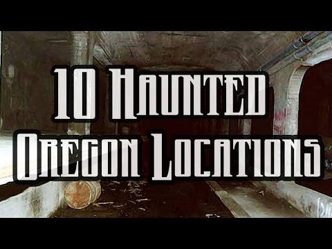 10 Haunted Locations in Oregon