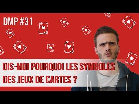 Dis-moi pourquoi les symboles des jeux de cartes ? DMP #31