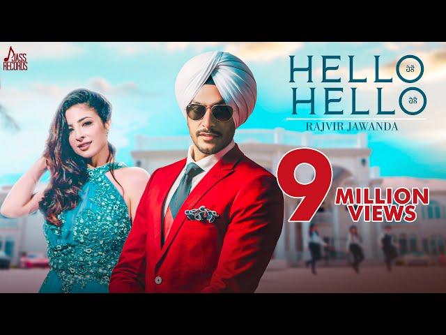 Hello Hello (Full HD) - Rajvir Jawanda | MixSingh | Josan Bros | New Punjabi Songs 2018