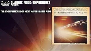 Various Artists - Vol. 1 The Atmospheric Lounge Night Waves On Jazz Piano (Club Sensation)
