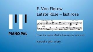 Letzte Rose (last rose) from Martha, F. von Flotow Karakoke by Pianopal
