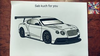 (#12) How to draw Race 🏎 car  Bentley Continental GT3   Step by step easily