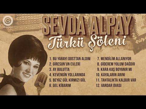 Sevda Alpay - Türkü Şöleni - Full Albüm indir