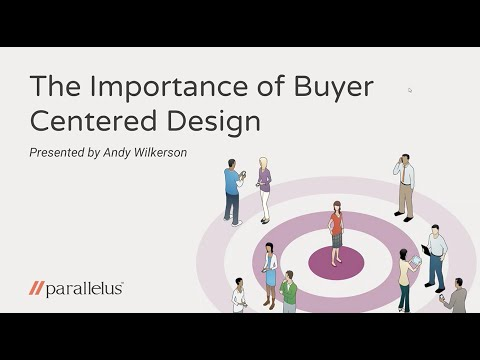 The Importance of Buyer Centered Design