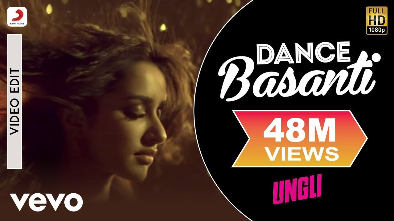 Download Dance Basanti Video Edit - Ungli Emraan,Shraddha Kapoor Vishal Dadlani,Anushka Manchanda