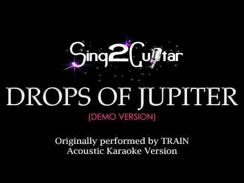 Drops of Jupiter (Acoustic Guitar Karaoke Version) TRAIN
