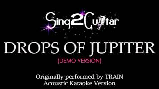 Drops of Jupiter Acoustic Guitar Karaoke Version TRAIN