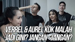 Download SAHUR KE RUMAH MEWAH VERREL KOK ADA AUREL. JANGAN JANGAN??!!!!! Mp3 and Videos