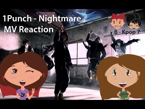 1Punch - Nightmare MV Reaction